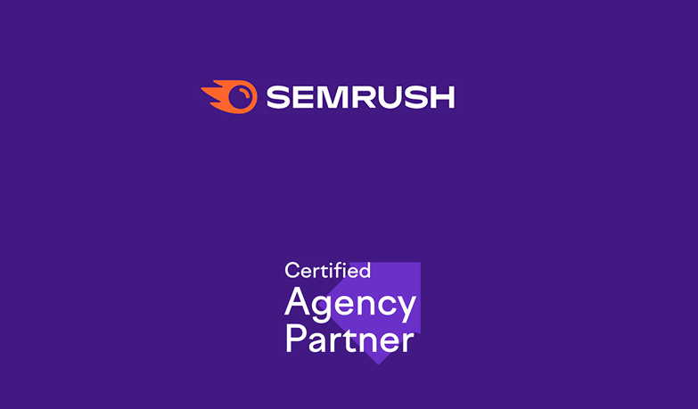 We are now a Certified Semrush Agency Partner